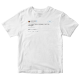 Kanye West no longer have a manger I can't be managed tweet on white t-shirt from Tee Tweets