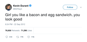 Kevin-Durant-girl-you-like-a-bacon-and-egg-sandwich-you-look-good-tweet-tee-tweets