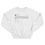 Kevin Durant watching History Channel in the club tweet on a white crewneck sweater from Tee Tweets