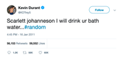 Kevin Durant Scarlett Johanneson will drink your bathwater tweet from Tee Tweets
