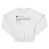 Post Malone every single day good things get closer tweet on white crewneck sweater from Tee Tweets