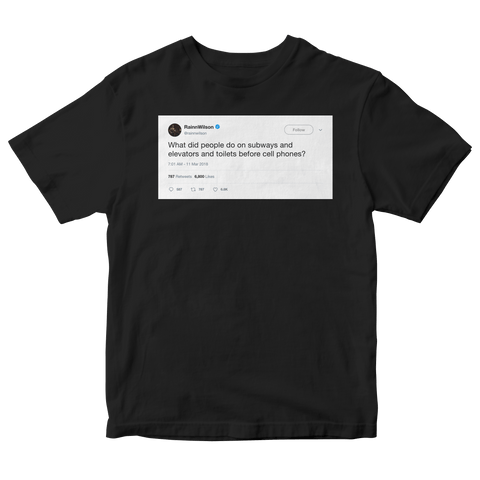 Rainn Wilson what did people do before cellphones tweet on a black t-shirt from Tee Tweets
