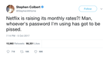 Stephen Colbert Netflix raising subscription rates tweet from Tee Tweets