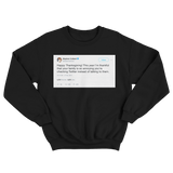 Stephen Colbert happy Thanksgiving tweet on a black crewneck sweater from Tee Tweets