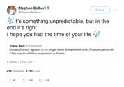 Stephen Colbert I hope you had the time of your life tweet from Tee Tweets