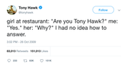 "Tony Hawk - ""Why Are You Tony Hawk"""