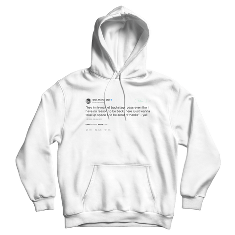 Tyler The Creator backstage pass tweet on a white hoodie from Tee Tweets