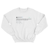 Tyler The Creator I judge but don't discriminate tweet on a white crewneck sweater from Tee Tweets