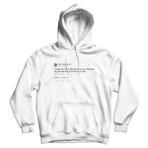 Tyler The Creator I judge but don't discriminate tweet on a white hoodie from Tee Tweets