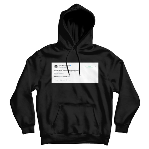 Tyler The Creator what the damn tweet on a black hoodie from Tee Tweets