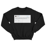 Wiz Khalifa if you're too cool for me tweet on a black crewneck sweater from Tee Tweets