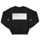 Young Thug we smoking penises tweet on a black crewneck sweater from Tee Tweets