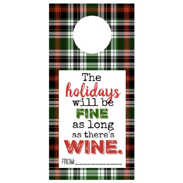 The holidays will be FINE as long..., Wine Tags, winefix, winefix