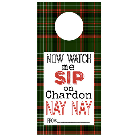 Now Watch Me Sip on Chardon NAY NAY..., Wine Tags, winefix, winefix