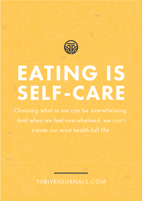 Eating Is Self Care