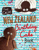 The Great New Zealand Birthday Cake Book