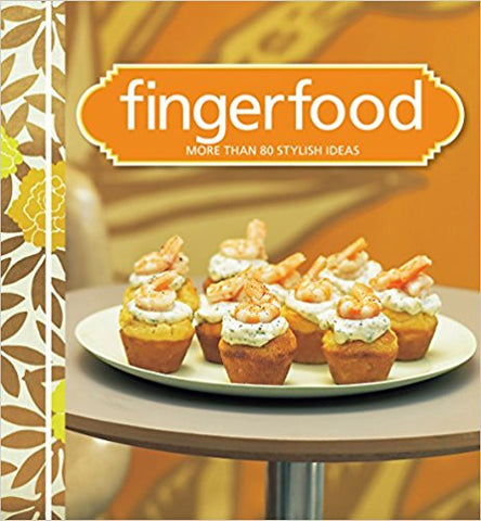 Finger Food - more than 80 stylish ideas