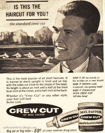 old advertisement for the crew cut, the most popular hairstyle.