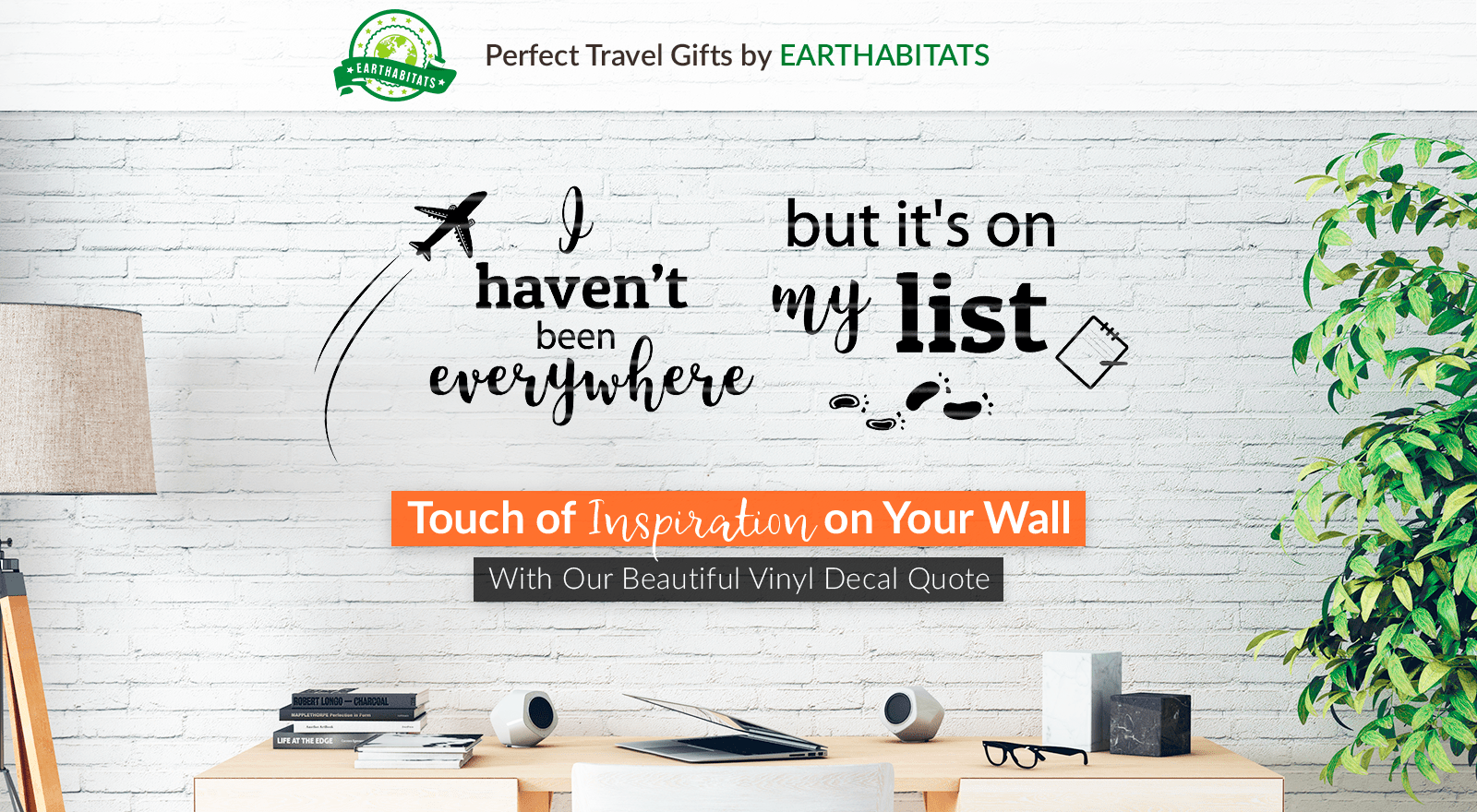 Earthabitats Vinyl Decal Quote for Wall, best travel decal, perfect gift for travelers