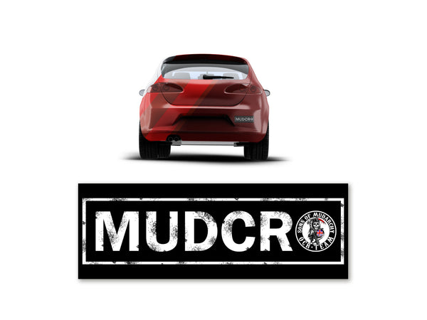 MUDCRO Bumper Sticker Ltd Edition