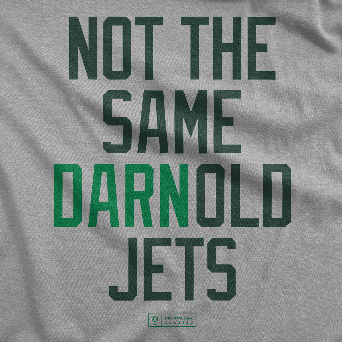 more photos 46fd3 2d78a Not The Same Darn Old Jets T-Shirt | Original RotoWear Design