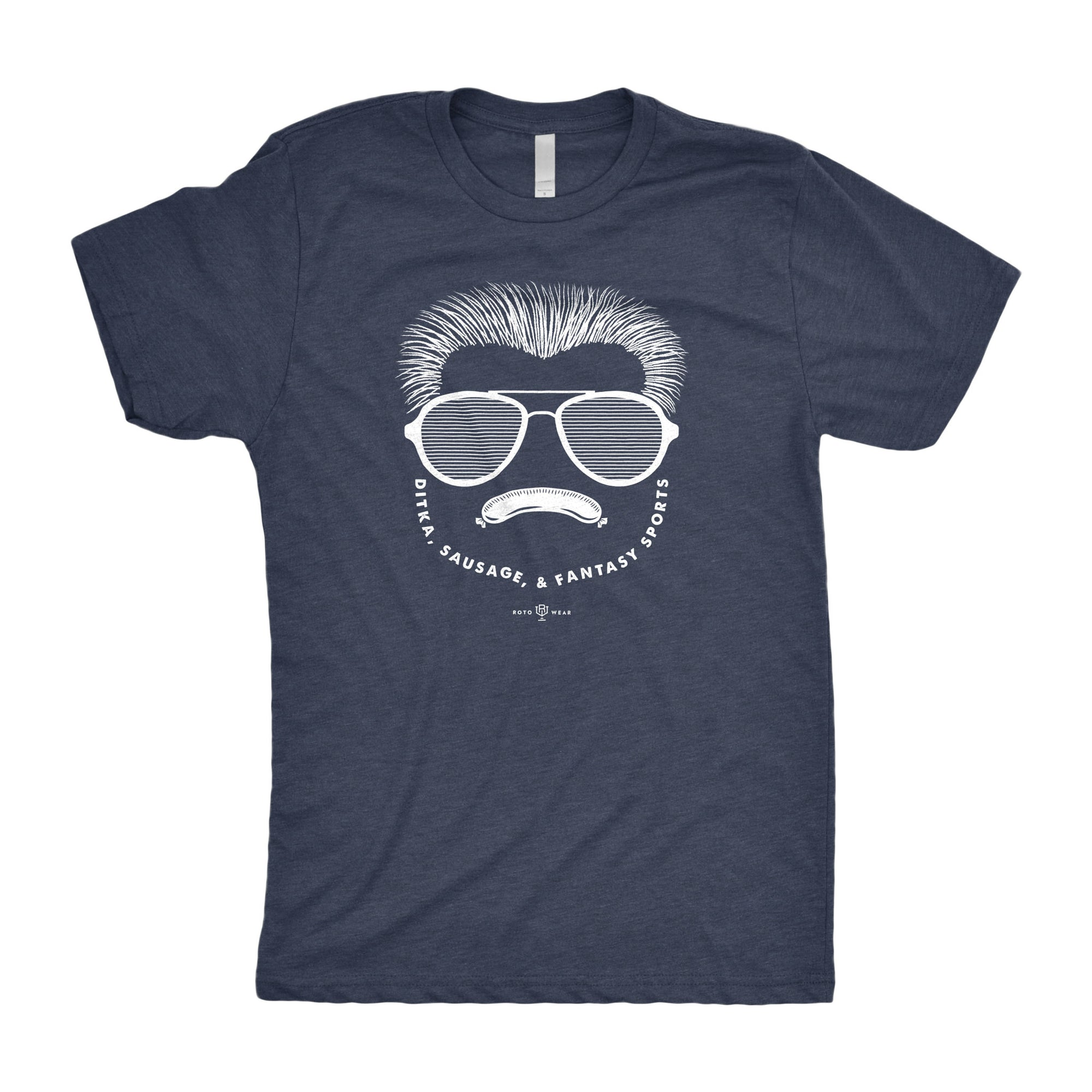 Ditka, Sausage, & Fantasy Sports Podcast T-Shirt