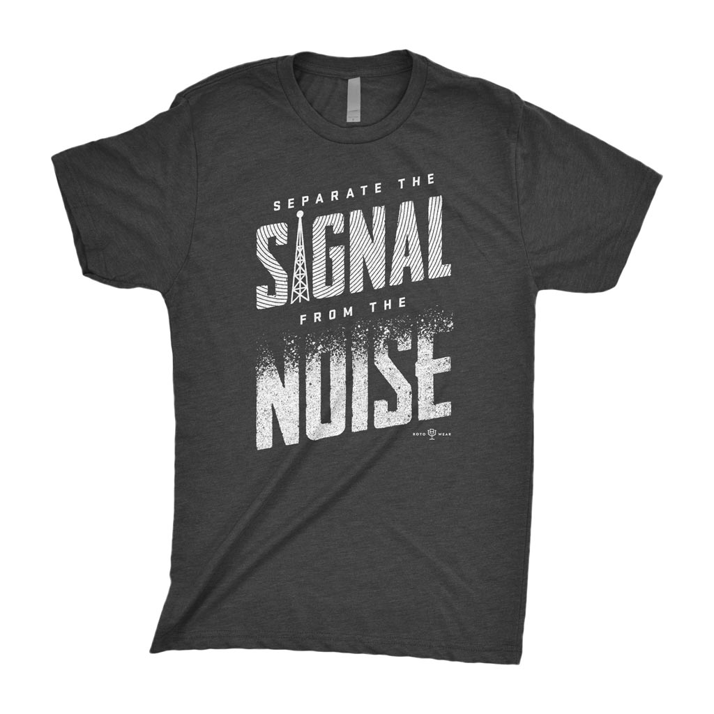 Separate The Signal From The Noise T-Shirt