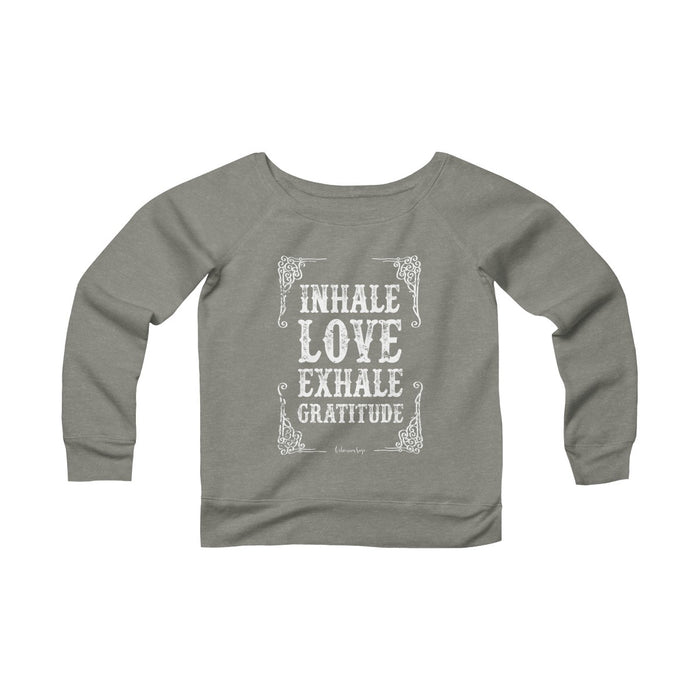 Women's Off the Shoulder Sweatshirt | Inhale Love Exhale Gratitude