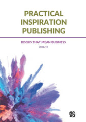 Practical Inspiration Publishing catalogue