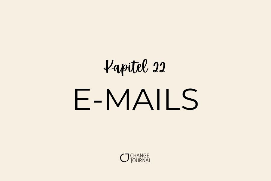 E-Mails Kapitel 22 Change Journal