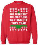 The Tree isn't the only thing Getting Lit this year - Ugly Christmas Sweater
