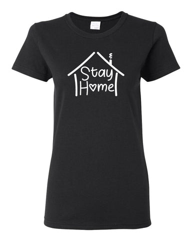 Stay Home - Ladies Tee