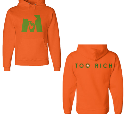 Too Rich Orange & Green Pullover Hoodie (Unisex)