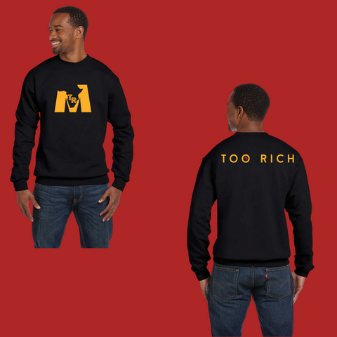 Too Rich Black and Gold Pullover Sweatshirt (Unisex)