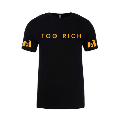 Too Rich Men's Tee - Black/Gold