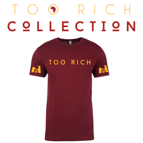 Too Rich Maroon Tee (Mens)