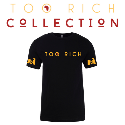 Too Rich Men's Tee (Black)