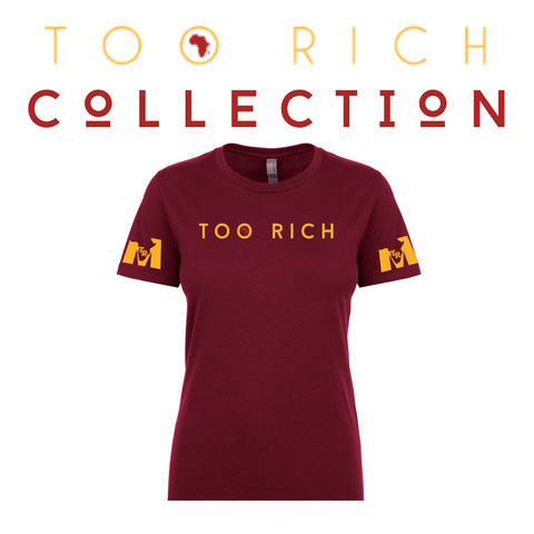 TOO RICH WOMEN'S MAROON TEE