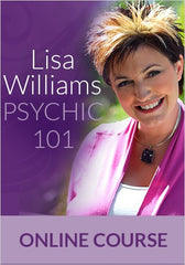 Psychic 101: The Preeminent Course to Awaken Your Hidden Abilities by LISA WILLIAMS online course