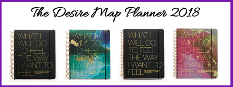 Desire Map Planner, how do you want to feel? What are you going to do to feel the way you want to feel?
