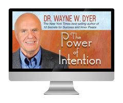 The Power of Intention - DR. WAYNE W. DYER