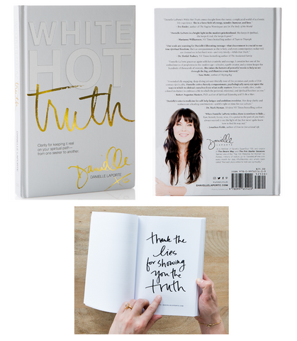 White Hot Truth by Danielle LaPorte Crystal Divine Alchemy