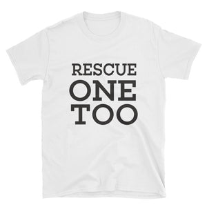 Rescue One Unisex T-Shirt