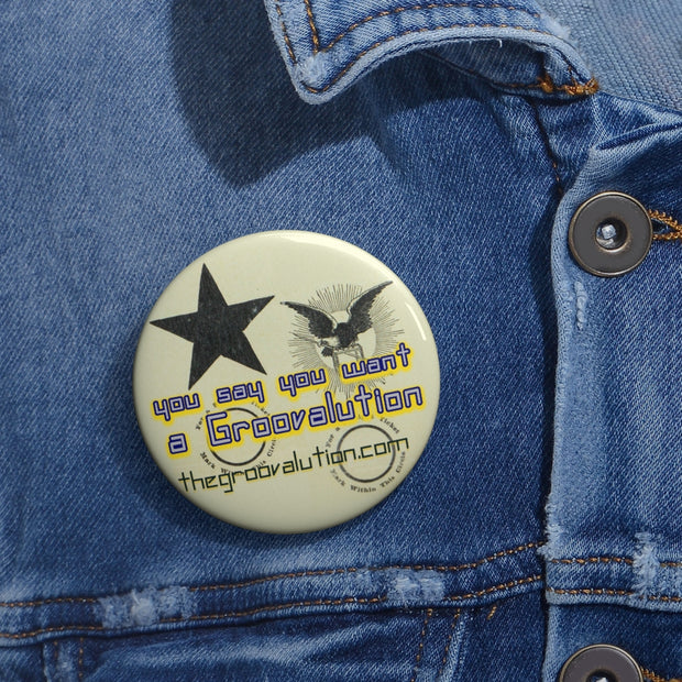 The Groovalution Banner Button Pin
