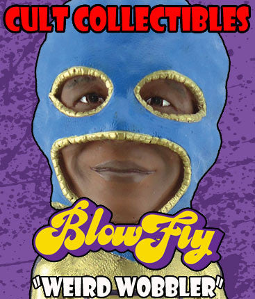 "BLOWLFY ""WEIRD WOBBLER"" BOBBLEHEAD!"
