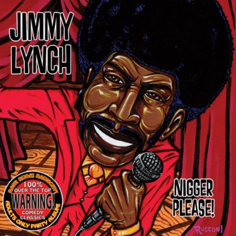 JIMMY LYNCH - NIGGER PLEASE! (DOWNLOAD)