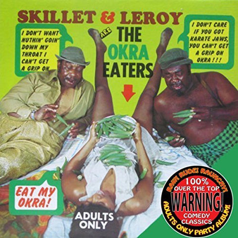SKILLET & LEROY - THE OKRA EATERS (DOWNLOAD)