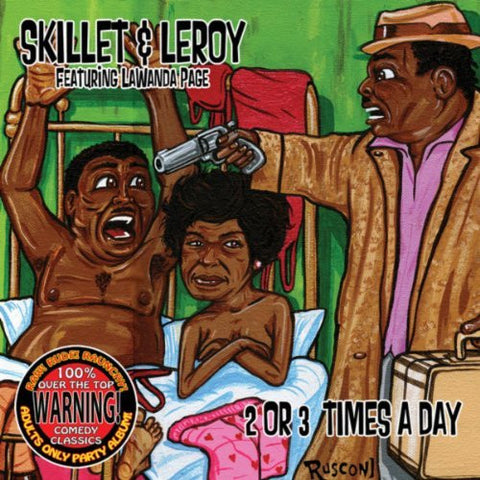 SKILLET & LEROY - 2 OR 3 TIMES A DAY (DOWNLOAD)
