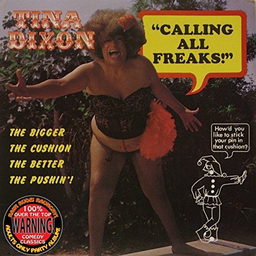 TINA DIXON - CALLING ALL FREAKS! (DOWNLOAD)