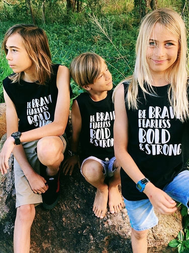 BE BRAVE FEARLESS BOLD & STRONG (BLACK Tanks)